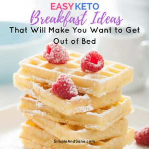 Beautiful waffles woth berries for blog post on Simple and Sane - Easy Keto Breakfast Ideas to Make You Want to Get Out of Bed