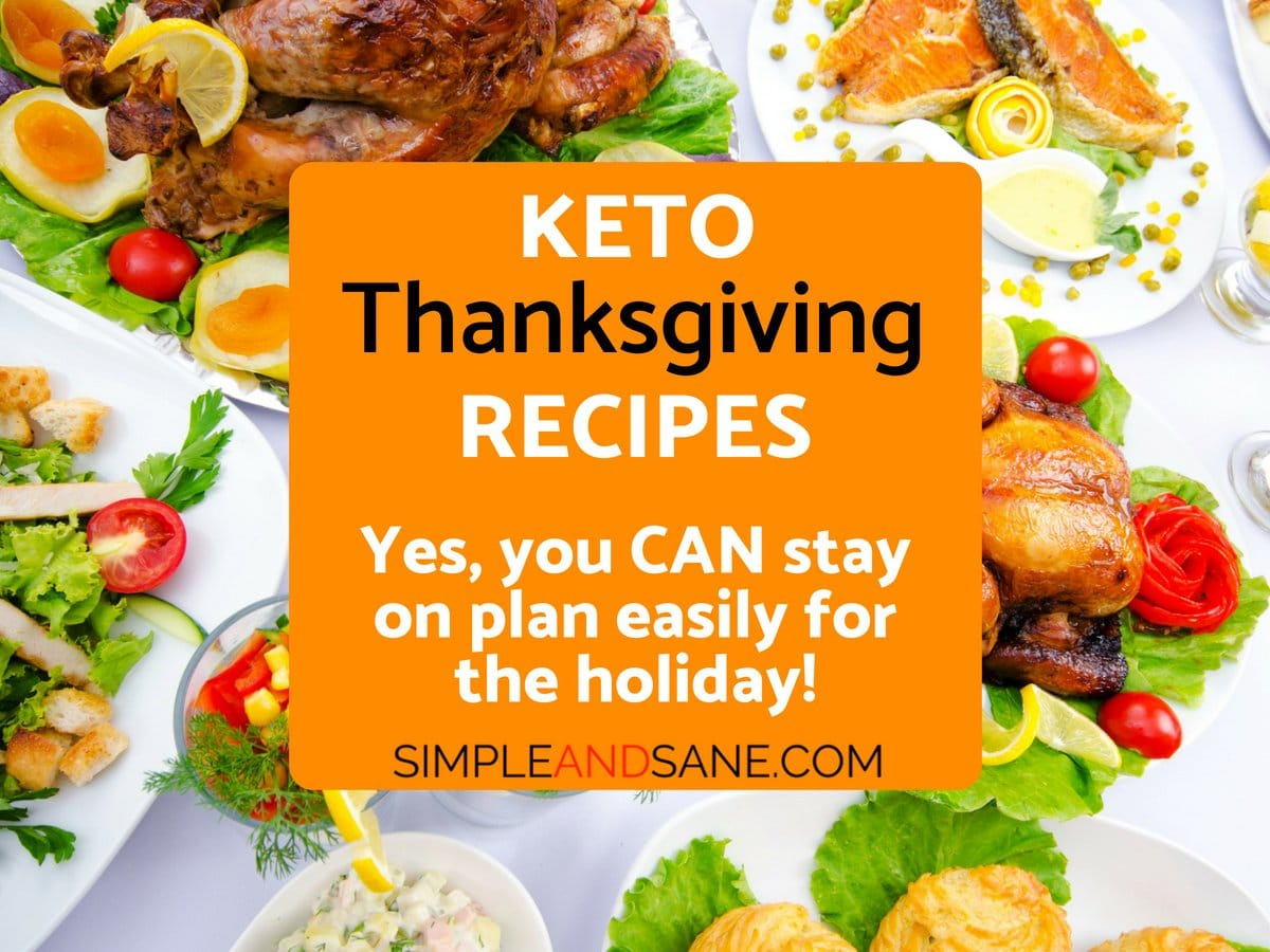 Learn how to stay on plan for the holiday with these Keto Thanksgiving Recipes. Your ketogenic diet won't suffer and you can stay in ketosis! These delicious keto-friendly recipes are a perfect fit for Thanksgiving mains, sides and desserts while you still lose some weight and feel more energetic!
