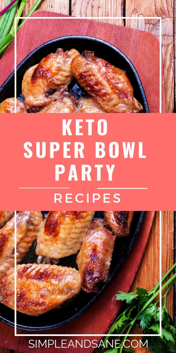 MAKE these awesome Keto recipes for your Super Bowl party! You can stay in ketosis and continue your health journey to lose weight AND still have fun with your friends while staying on your ketogenic diet plan!